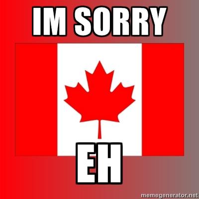 [Image: sorry-eh.jpg]
